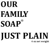 """Just Plain Soap"""